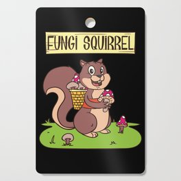 Mushroom Hunter Tee fungi squirrel  Cutting Board
