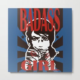 Badass Girl Metal Print