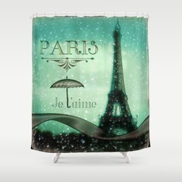 Paris... Je t'aime Shower Curtain