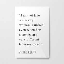 7  | Audre Lorde |Audre Lorde Quotes | 200621 | Black Excellence Metal Print