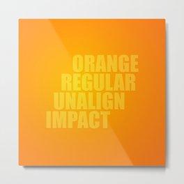 MetaType Orange Metal Print