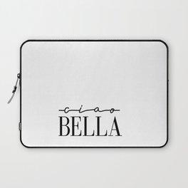 Ciao Bella Print, Italian Quote, Typography Quote Decor, Printable Italian Quote, Printable Art Post Laptop Sleeve