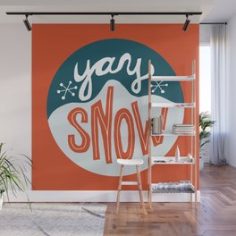 yay snow Wall Mural