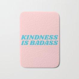 kindness is badass Bath Mat