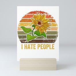 Sunflower I hate people vintage Mini Art Print