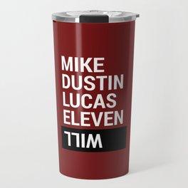 Mike, Dustin, Lucas, Eleven, Will Travel Mug