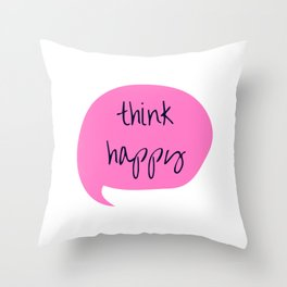 THINK HAPPY PINK BUBBLE Throw Pillow