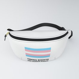 Trans rights are human rights - Trans Flag Fanny Pack