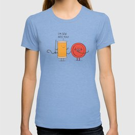I'm sew into you! T-shirt