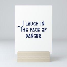 The Face of Danger Mini Art Print