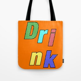 Drink – my 3 best Skills Tote Bag