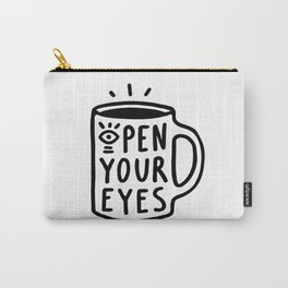 Open Your Eyes Carry-All Pouch
