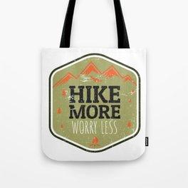 Hike More Worry Less Tote Bag
