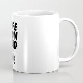 Dope Head 2 Toe Coffee Mug