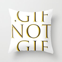 It's .gif not .gif (Trajan Gold edition) Throw Pillow