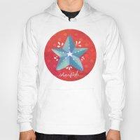 starfish Hoodies featuring Starfish by Anoosha Syed