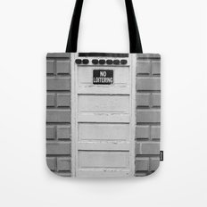 No Loitering Tote Bag