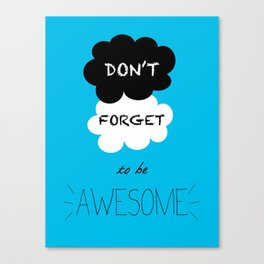 DFTBA TFIOS Nerdfighter Vlogbrothers Don't Forget to be Awesome, The Fault in Our Stars, John Green Canvas Print
