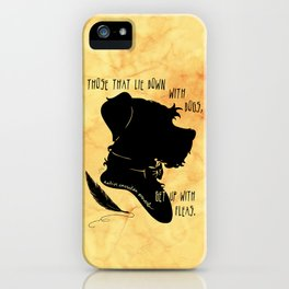 Those That Lie Down With Dogs, Get Up with Fleas iPhone Case