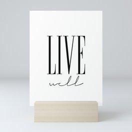 LIVE WELL Mini Art Print