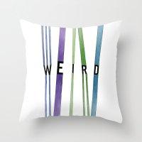 weird Throw Pillows featuring weird by Nikki Lamoureux