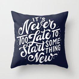 Start Something New Throw Pillow