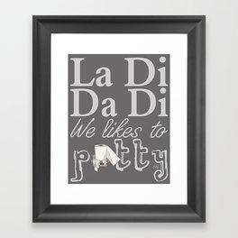 La Di Da Di on Gray Framed Art Print