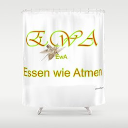 Essen wie Atmen Shower Curtain