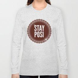 Stay Posi Long Sleeve T-shirt
