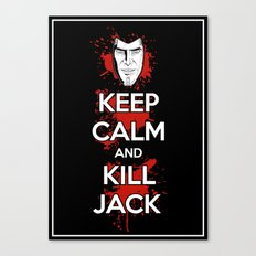 Keep Calm and Kill Jack Canvas Print