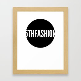 5thfashion2 Framed Art Print