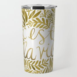 That's Life – Gold on Gold Travel Mug