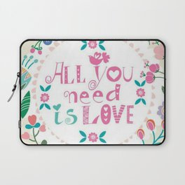 All You Need Is Love Laptop Sleeve
