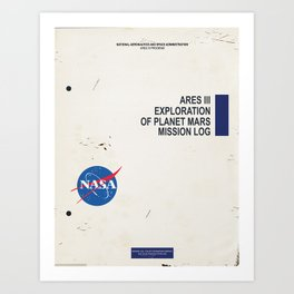 Ares 3 - exploration of mars mission log front cover Art Print