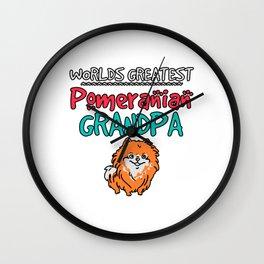 Worlds greatest pomeranian grandpa Wall Clock