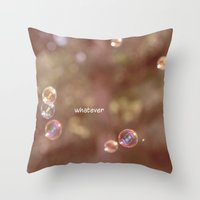 whatever Throw Pillows featuring whatever by Bunny Noir