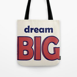 Dream BIG - Positive Thinking - Deep Blue & Red Tote Bag