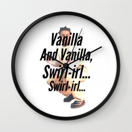 Vanilla and Vanillia, Swirl-irl...Swirl-irl... Wall Clock