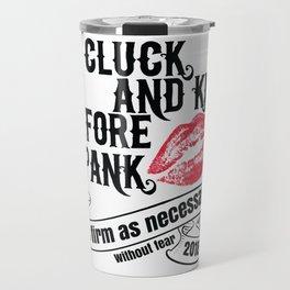 Cluck, Kiss, and Spank Travel Mug