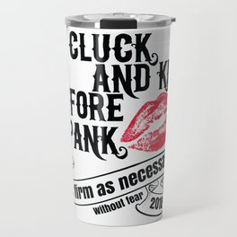 Cluck, Kiss, and Spank Travel Mug