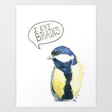 I Eat Brains 2.0 Art Print