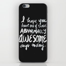 Abnormally Awesome (black) iPhone Skin