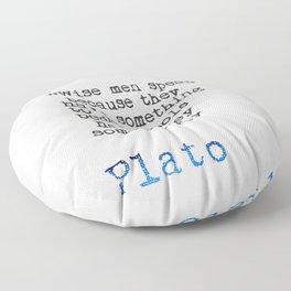 Plato quote Floor Pillow