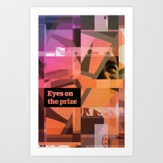 Eyes On The Prize Art Print