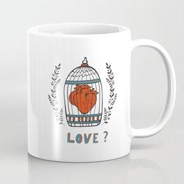 Love? Coffee Mug