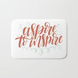 aspire to inspire Bath Mat