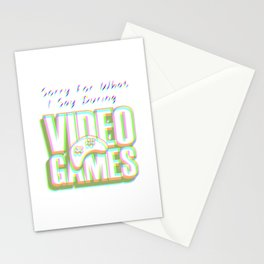 Sorry For What I Say During Video Games Colorful Stationery Cards