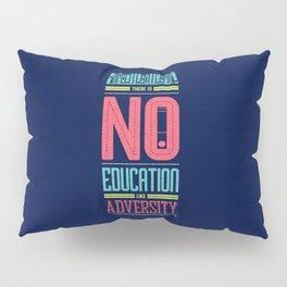 Lab No. 4 Education Like Adversity Benjamin Disraeli Inspirational Quotes Pillow Sham