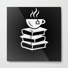 Tea and Books Tealover Gift Metal Print