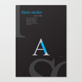 Typo Type A: Stemstroke Canvas Print